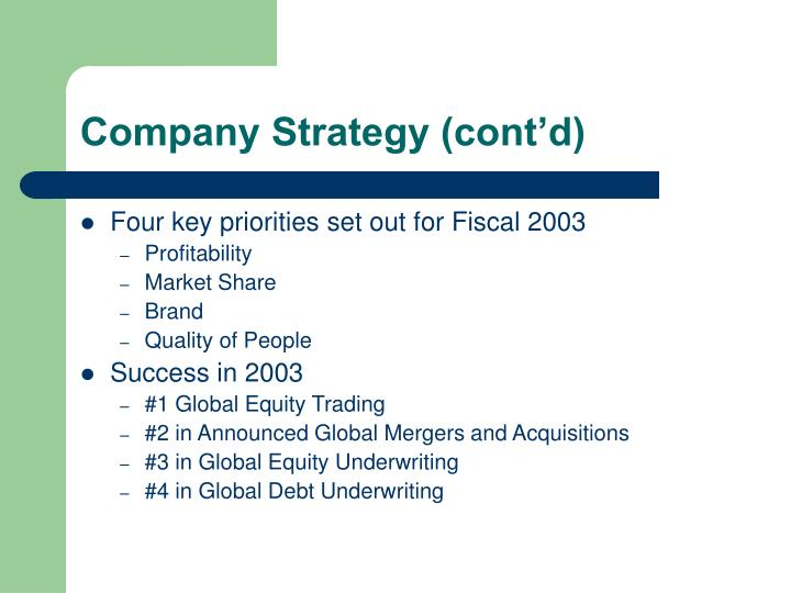Company Strategy (cont'd)
