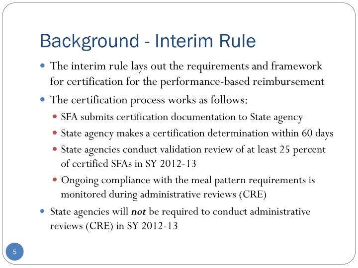 Background - Interim Rule