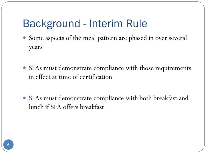 Background - Interim Rule