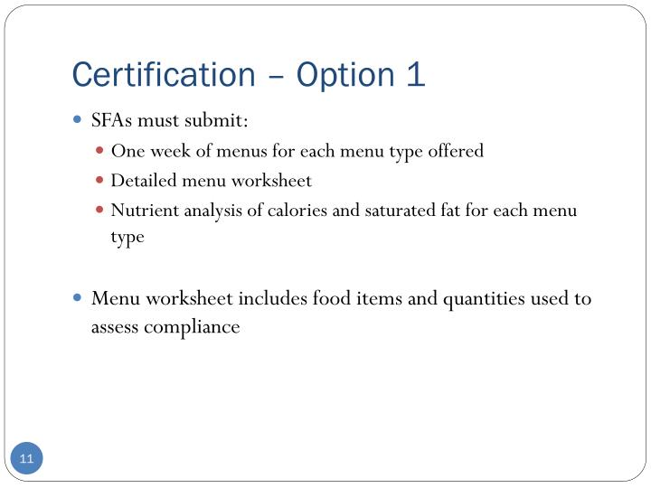 Certification – Option 1