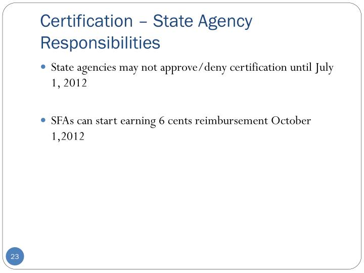 Certification – State Agency Responsibilities