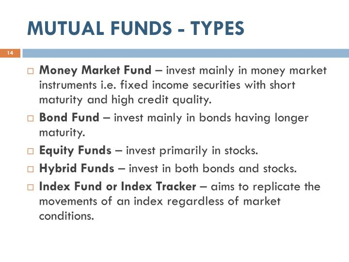 MUTUAL FUNDS - TYPES