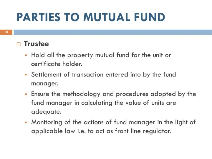 PARTIES TO MUTUAL FUND