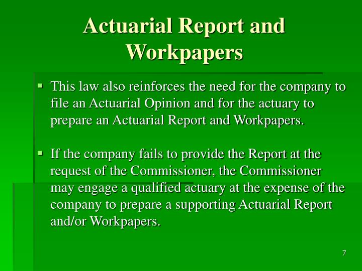 Actuarial Report and Workpapers