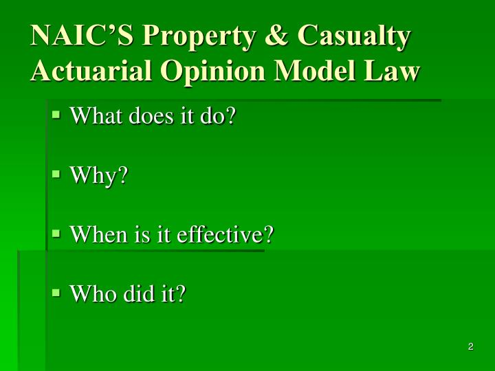 NAIC'S Property & Casualty Actuarial Opinion Model Law
