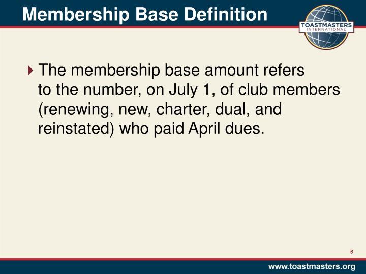 Membership Base Definition