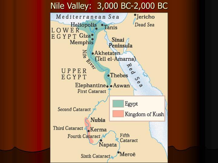 Nile Valley:  3,000 BC-2,000 BC