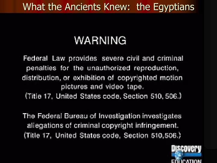 What the Ancients Knew:  the Egyptians