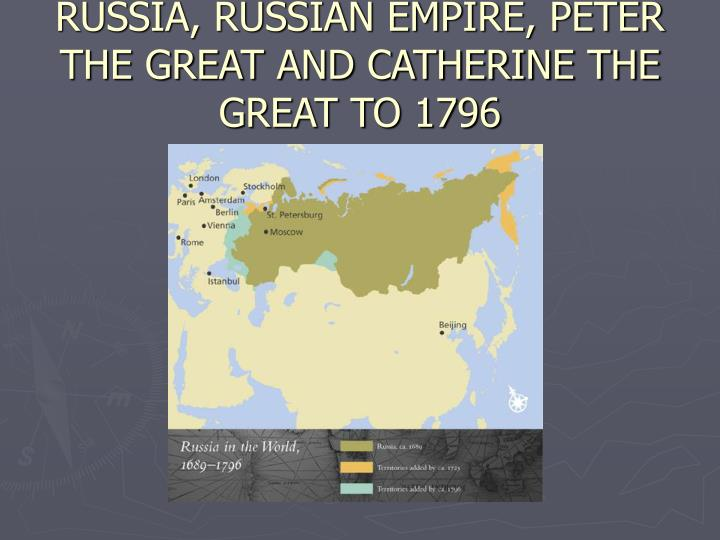 a history of the reign of catherine the great in the russian empire Catherine the great during her reign she extended the russian empire southwards pugachev rebellion of 1774-1775 gained huge support in russia's western territories until it was extinguished by the russian army catherine realised her heavy reliance on the nobility to control the country.
