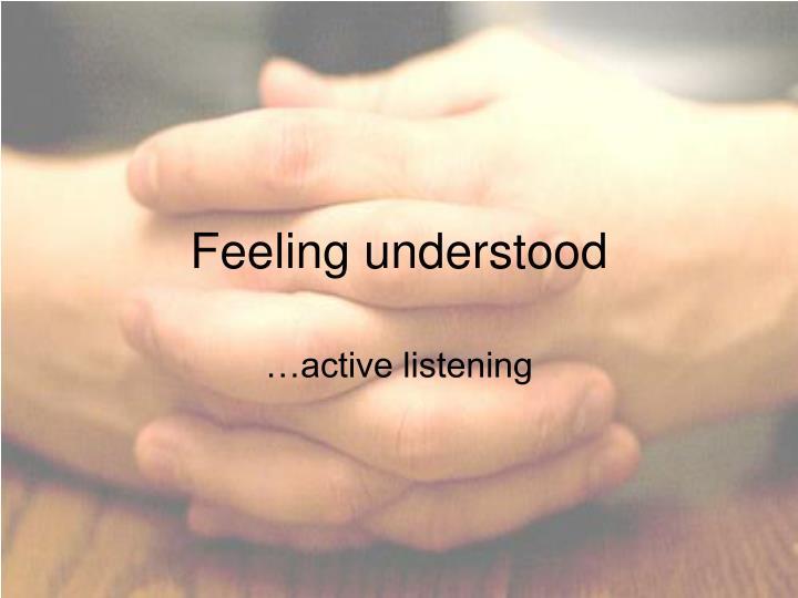 Feeling understood