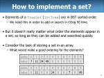 how to implement a set
