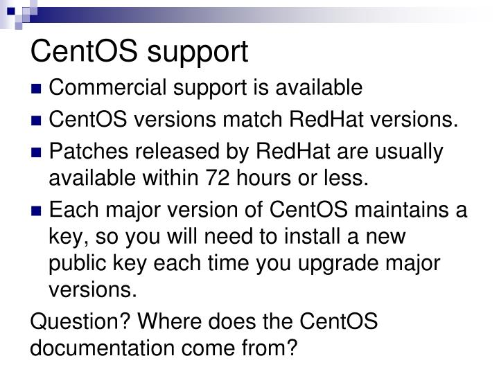 CentOS support