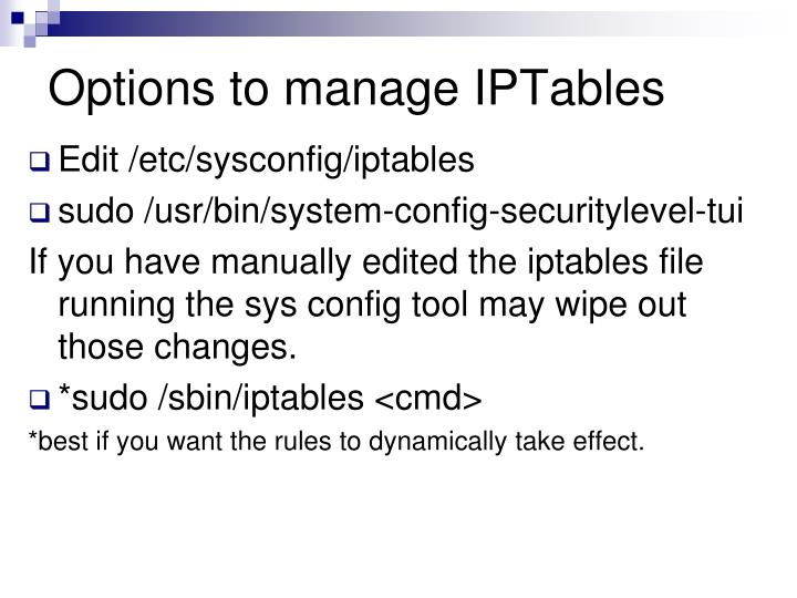 Options to manage IPTables
