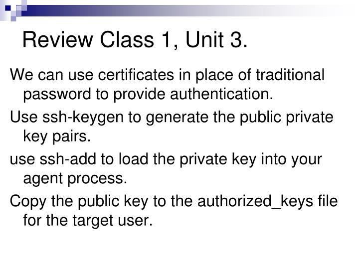 Review Class 1, Unit 3.
