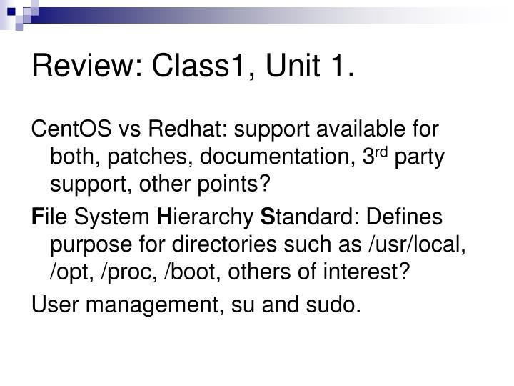 Review: Class1, Unit 1.