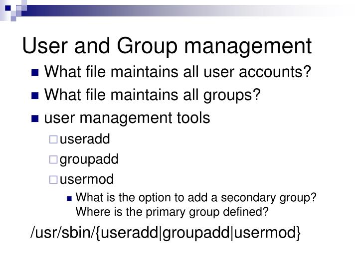 User and Group management