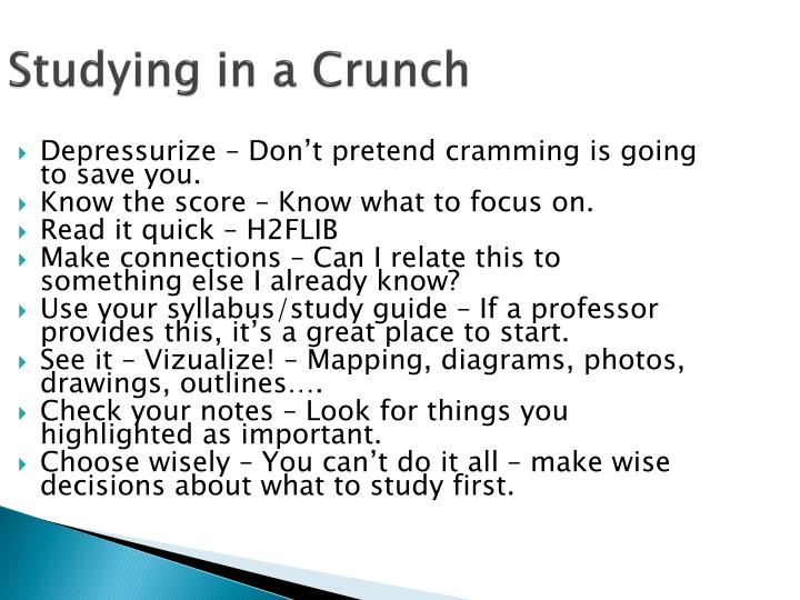 Studying in a Crunch