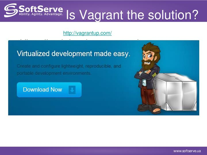 Is Vagrant the solution?