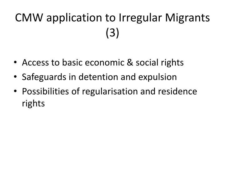 CMW application to Irregular Migrants (3)