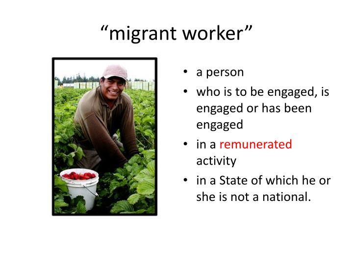 """""""migrant worker"""""""