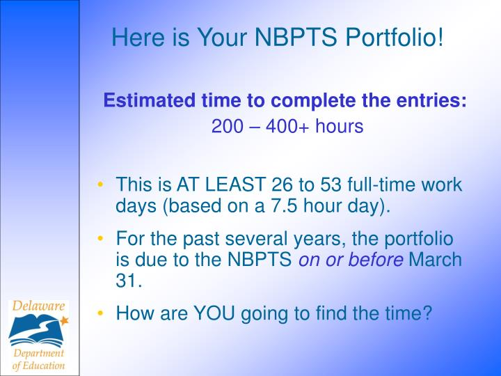 Here is Your NBPTS Portfolio!