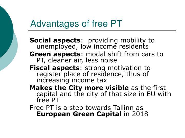 Advantages of free PT