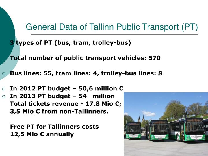 General Data of Tallinn Public Transport (PT)