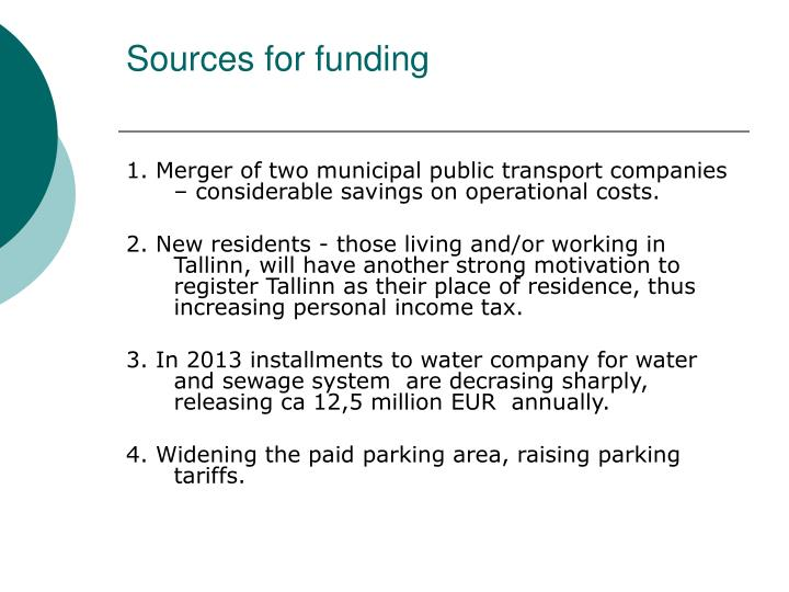Sources for funding