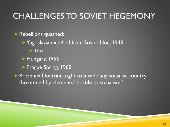Challenges to Soviet Hegemony