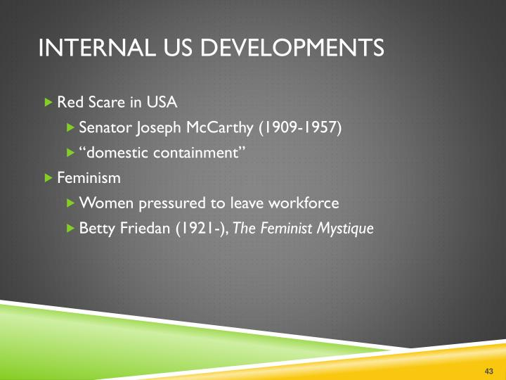 Internal US Developments