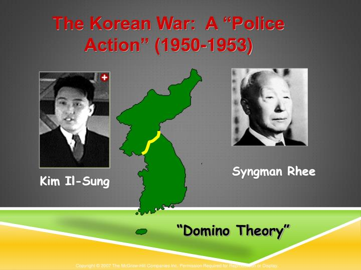"The Korean War:  A ""Police Action"" (1950-1953)"