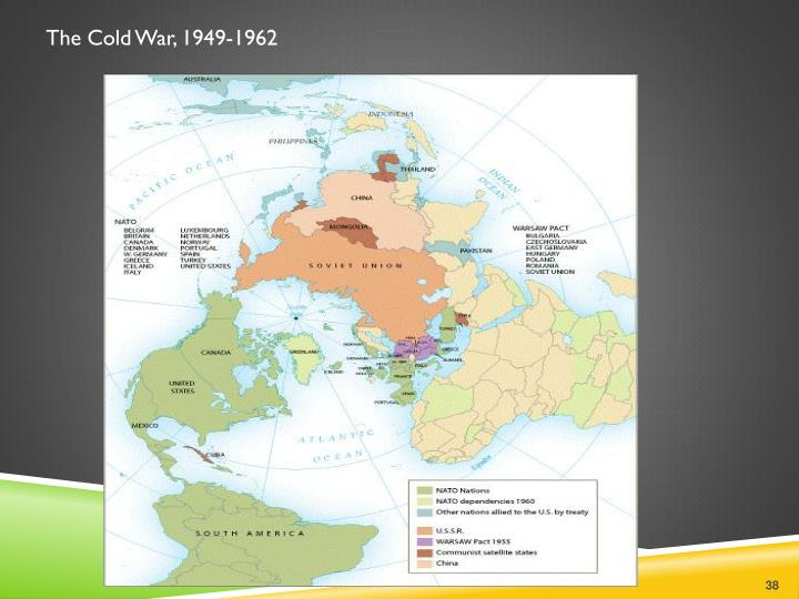 The Cold War, 1949-1962