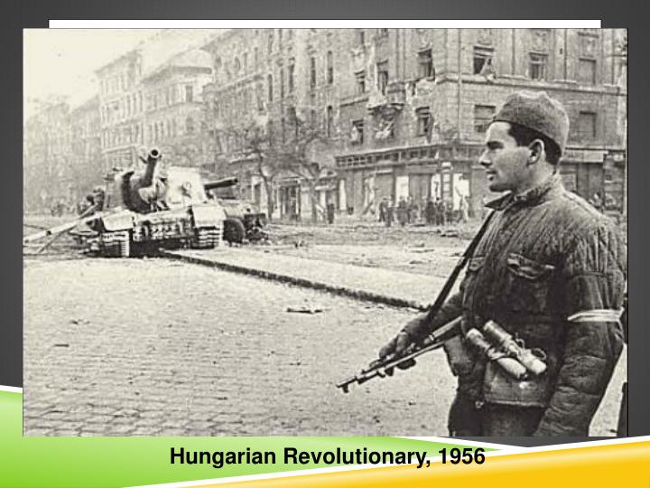 Hungarian Revolutionary, 1956