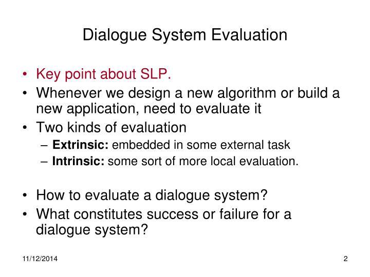 Dialogue System Evaluation