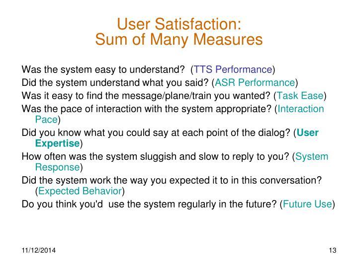 User Satisfaction: