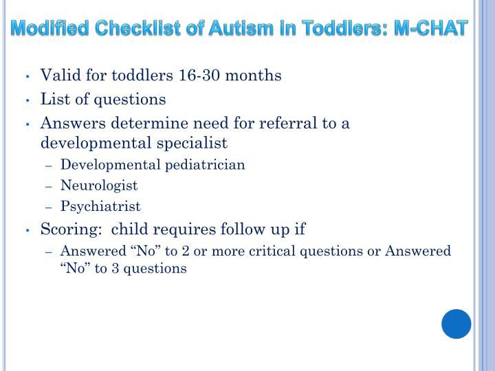 Modified Checklist of Autism in Toddlers: M-CHAT