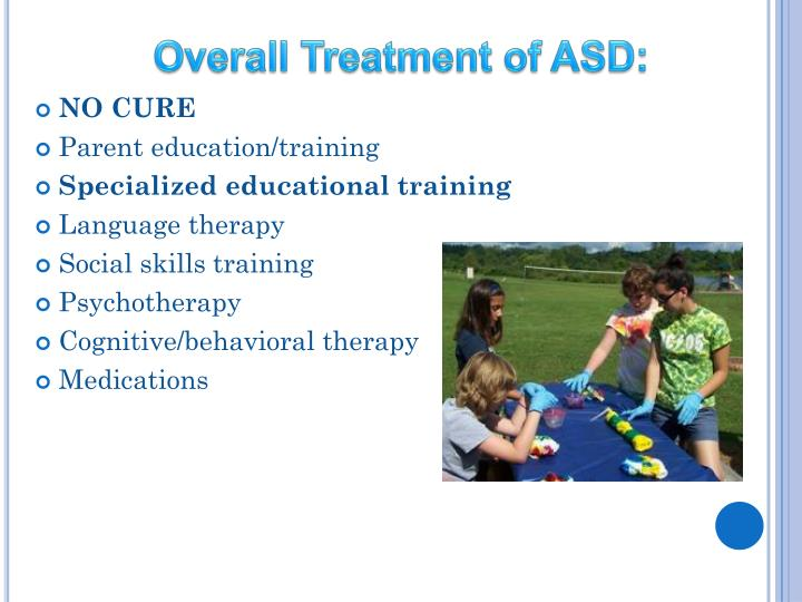 Overall Treatment of ASD: