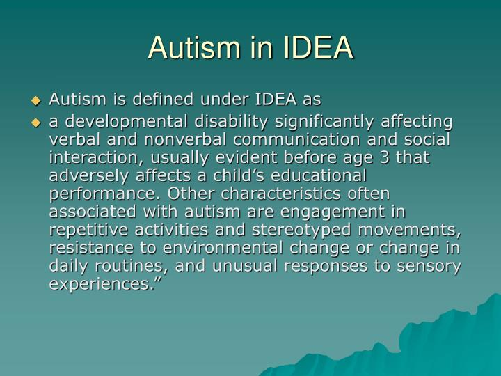 Autism in idea