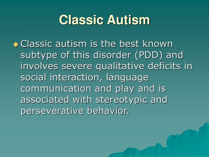 Classic Autism