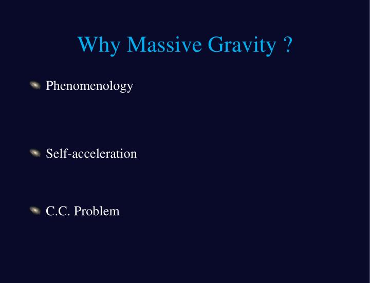 Why massive gravity