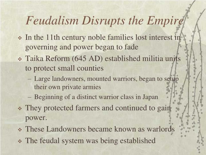 Feudalism Disrupts the Empire