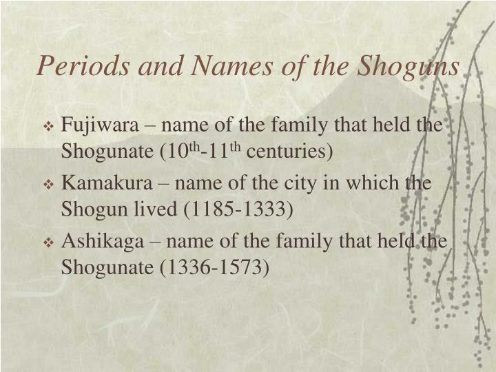 Periods and Names of the Shoguns