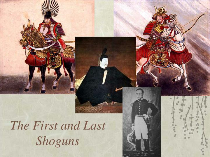 The First and Last Shoguns