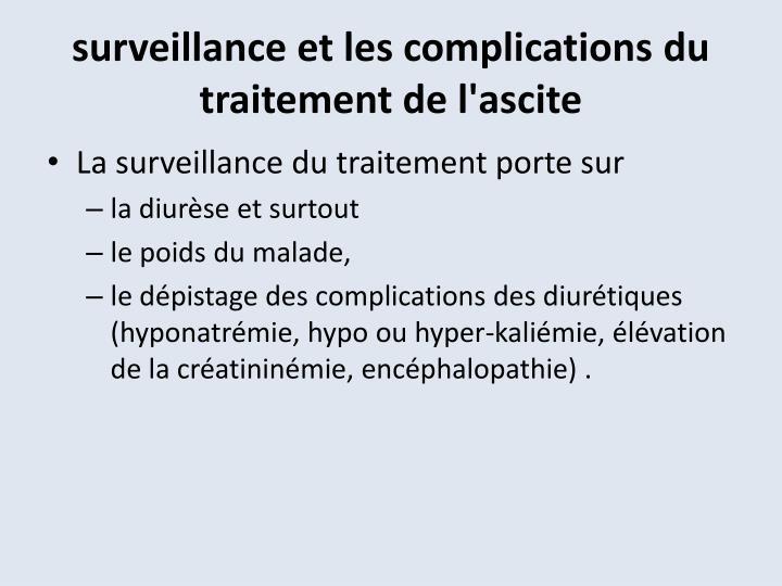 surveillance et les complications du traitement de l'ascite