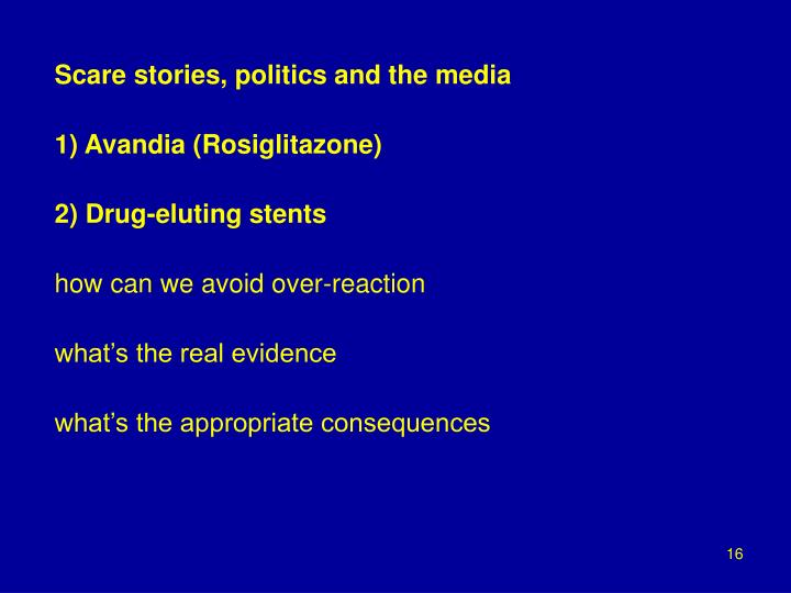 Scare stories, politics and the media