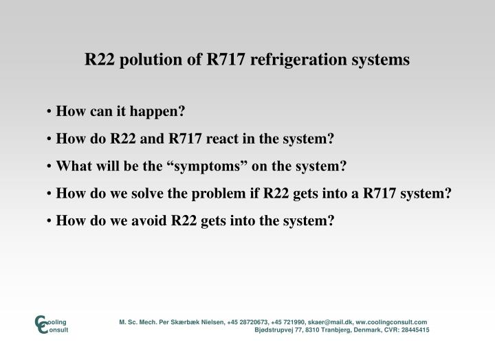 R22 polution of r717 refrigeration systems