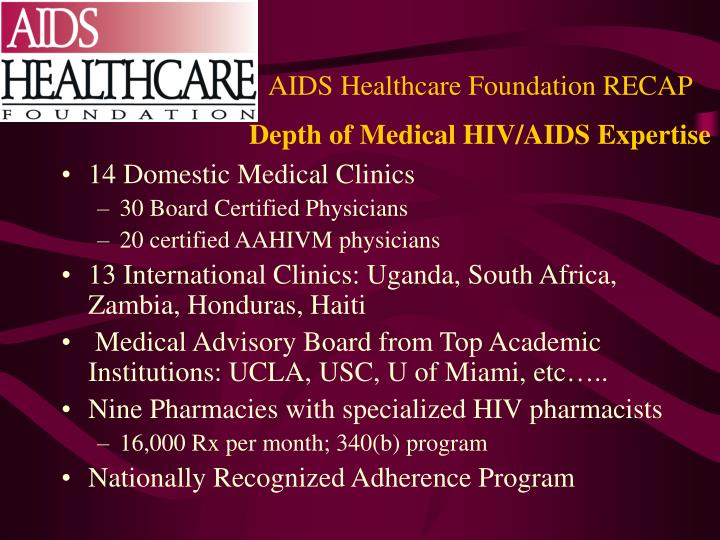Aids healthcare foundation recap depth of medical hiv aids expertise
