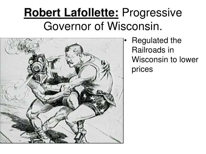 Robert Lafollette: