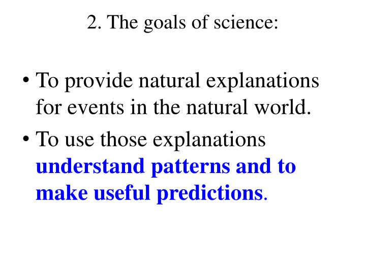 2 the goals of science