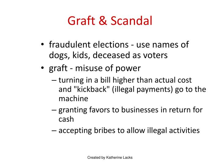 Graft & Scandal